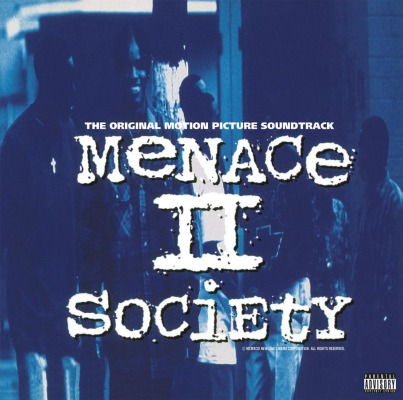 OST - MENACE II SOCIETY (MC EIHT, PETE ROCK & C.L. SMOOTH, BOOGIE DOWN PRODUCTIONS)