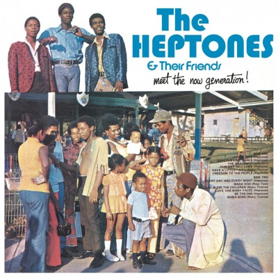 THE HEPTONES & THEIR FRIENDS - MEET THE NOW GENERATION!