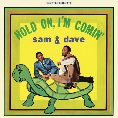 SAM & DAVE - HOLD ON, IM COMIN