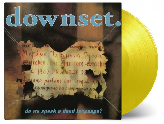 DOWNSET - DO WE SPEAK A DEAD LANGUAGE