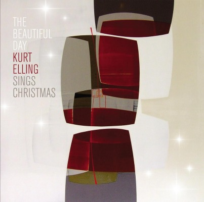 KURT ELLING - THE BEAUTIFUL DAY...KURT ELLING SINGS CHRISTMAS