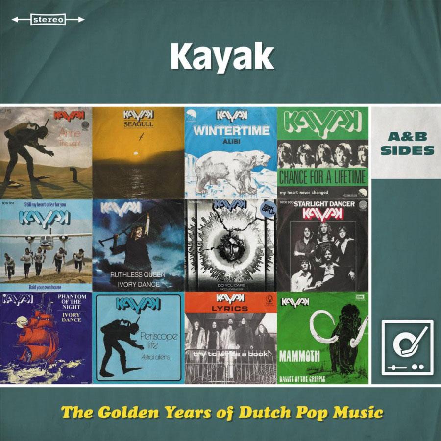 KAYAK - THE GOLDEN YEARS OF DUTCH POP MUSIC: A&B SIDES - Music On Vinyl