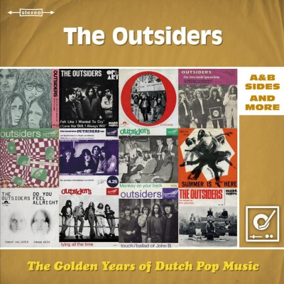 THE OUTSIDERS - THE GOLDEN YEARS OF DUTCH POP MUSIC: A&B SIDES AND MORE