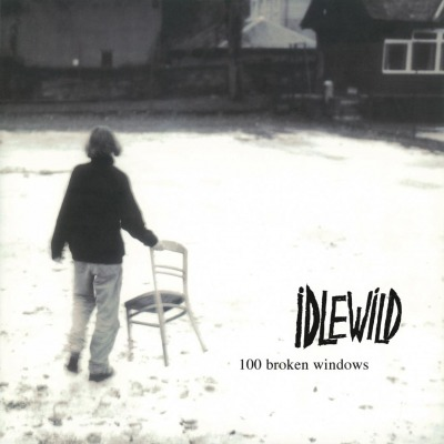 IDLEWILD - 100 BROKEN WINDOWS