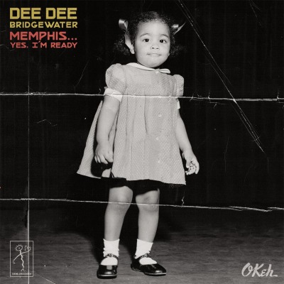 DEE DEE BRIDGEWATER - MEMPHIS YES I'M READY