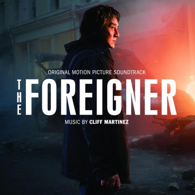 ORIGINAL SOUNDTRACK - THE FOREIGNER (Cliff Martinez)