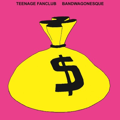 TEENAGE FANCLUB - BANDWAGONESQUE