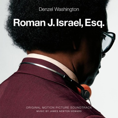 OST - ROMAN J. ISRAEL, ESQ. (JAMES NEWTON HOWARD)