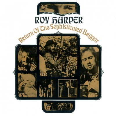 ROY HARPER - RETURN OF THE SOPHISTICATED BEGGAR