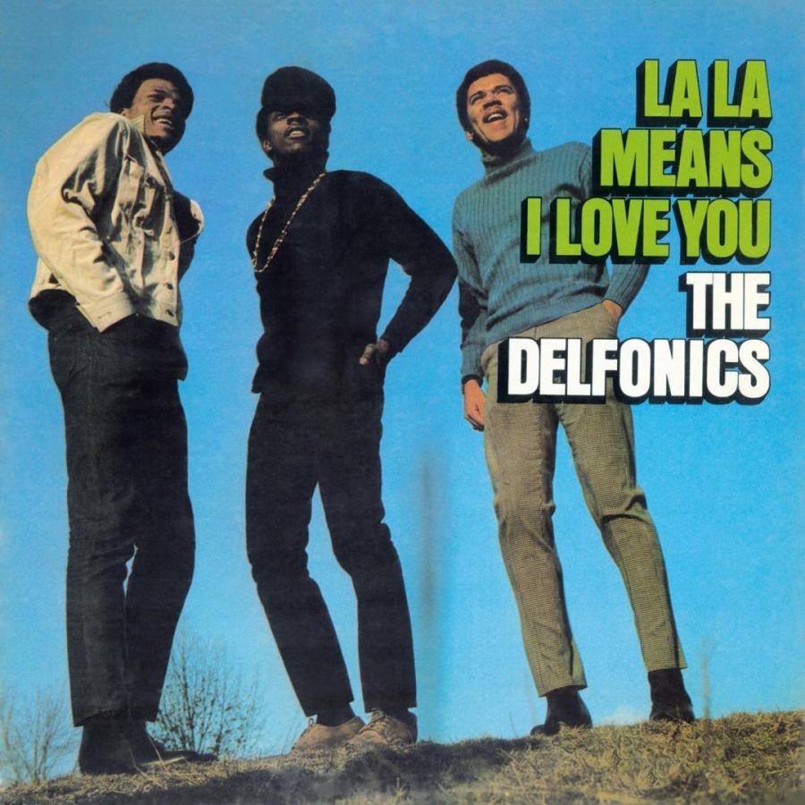 The Delfonics La La Means I Love You Music On Vinyl