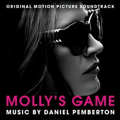 OST - MOLLY'S GAME (DANIEL PEMBERTON)