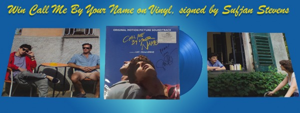Win the Blue Vinyl edition of Call me By Your Name, signed by Sufjan Stevens