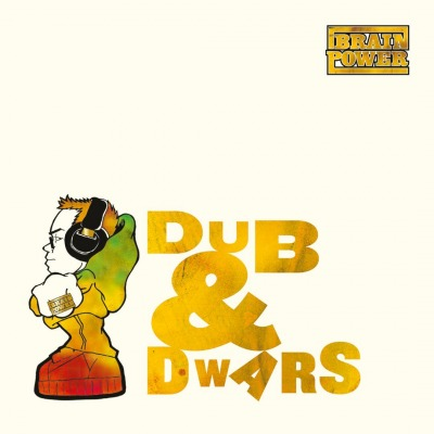 BRAINPOWER - DUB & DWARS