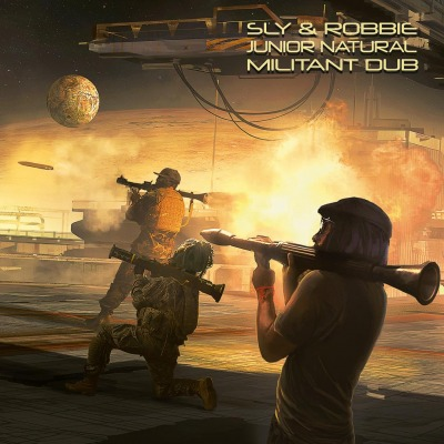 SLY & ROBBIE & JUNIOR NATURAL - MILITANT DUB