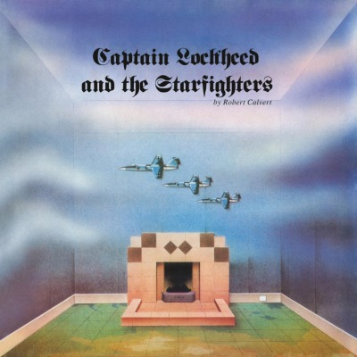 ROBERT CALVERT - CAPTAIN LOCKHEED AND THE STAR FIGHTERS