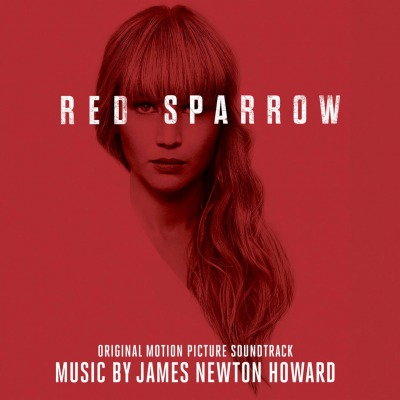 OST - RED SPARROW (MUSIC BY JAMES NEWTON HOWARD)