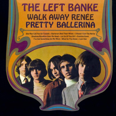THE LEFT BANKE - WALK AWAY RENÉE / PRETTY BALLERINA