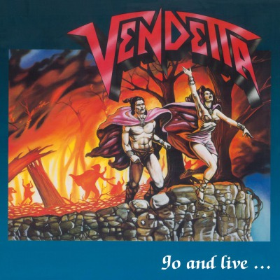 VENDETTA - GO AND LIVE...STAY AND DIE