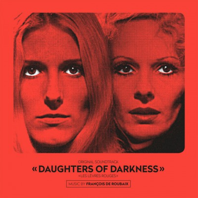 OST - DAUGHTERS OF DARKNESS  (MUSIC BY FRANÇOIS DE ROUBAIX)
