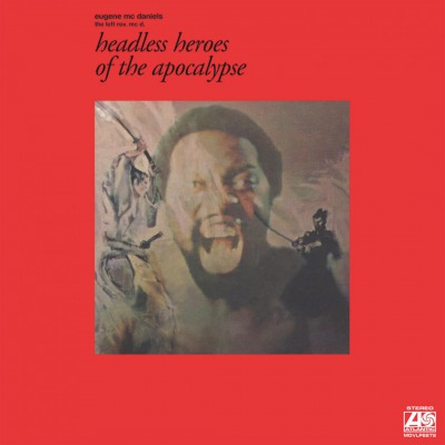 EUGENE McDANIELS - HEADLESS HEROES OF THE APOCALYPSE