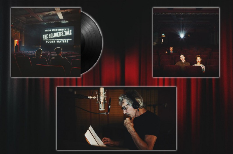 "ROGER WATERS - IGOR STRAVINSKY'S ""THE SOLDIER'S TALE"""