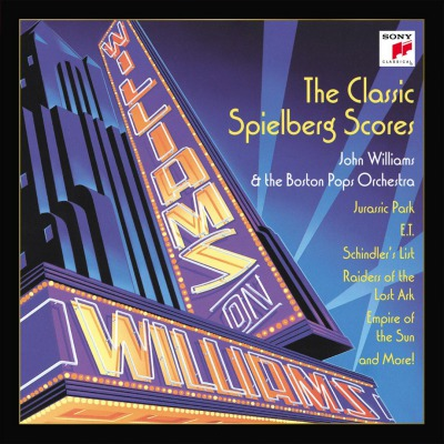 JOHN WILLIAMS & STEVEN SPIELBERG - WILLIAMS ON WILLIAMS: THE CLASSIC SPIELBERG SCORES