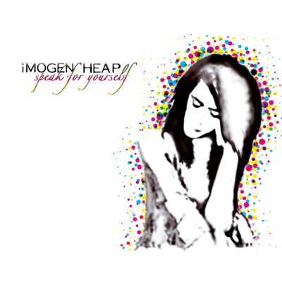 IMOGEN HEAP - SPEAK FOR YOURSELF