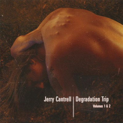 JERRY CANTRELL - DEGRADATION TRIP VOLUMES 1 & 2