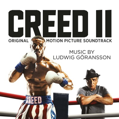 OST -  CREED II (MUSIC BY LUDWIG GÖRANSSON)