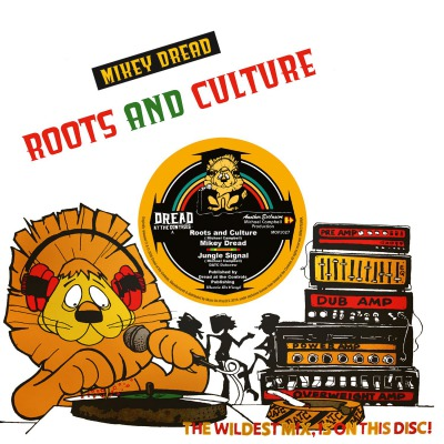 MIKEY DREAD - ROOTS AND CULTURE