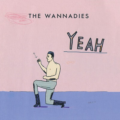 THE WANNADIES - YEAH