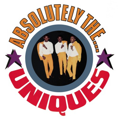THE UNIQUES - ABSOLUTELY THE... UNIQUES