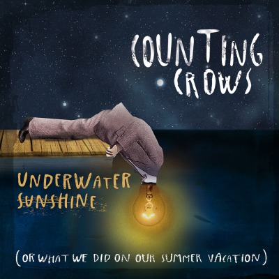 COUNTING CROWS - UNDERWATER SUNSHINE (OR WHAT WE DID ON OUR SUMMER VACATION