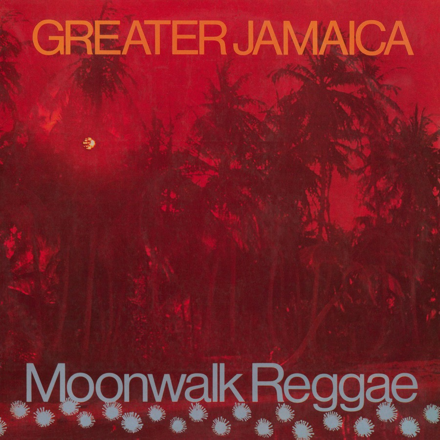 TOMMY McCOOK AND THE SUPERSONICS – GREATER JAMAICA MOONWALK REGGAE