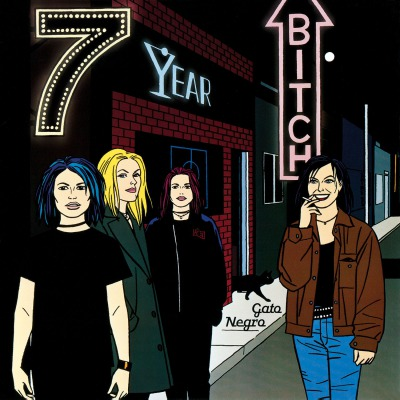 7 YEAR BITCH - GATO NEGRO