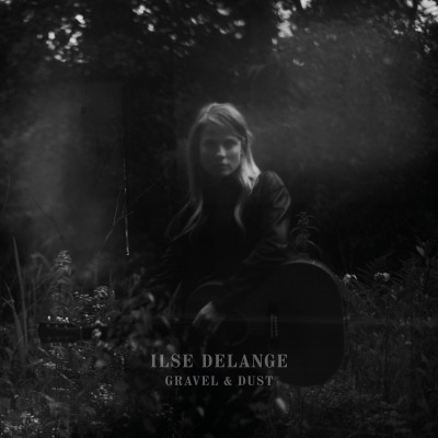 ILSE DELANGE - GRAVEL & DUST