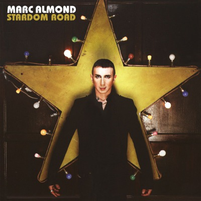 MARC ALMOND - STARDOM ROAD