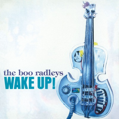 THE BOO RADLEYS -  WAKE UP!