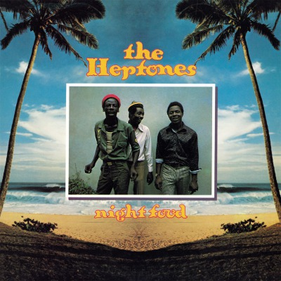THE HEPTONES - NIGHT FOOD