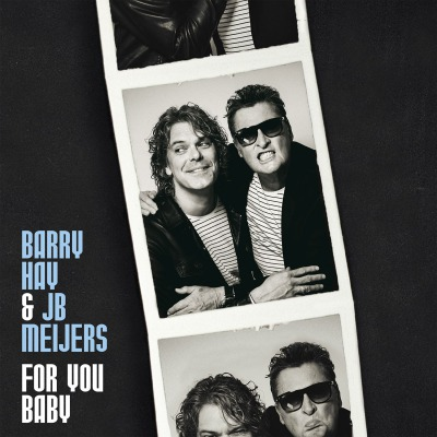 BARRY HAY & JB MEIJERS - FOR YOU BABY