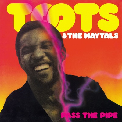 TOOTS & THE MAYTALS - PASS THE PIPE