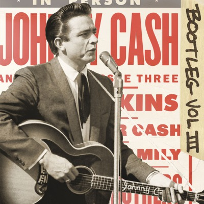 JOHNNY CASH - BOOTLEG 3: LIVE AROUND THE WORLD