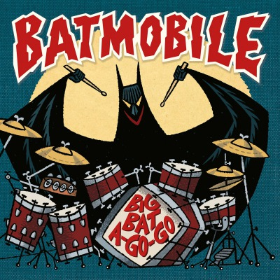 BATMOBILE - BIG BAT A-GO-GO