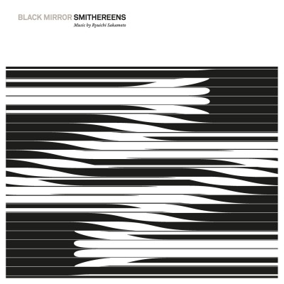 OST - BLACK MIRROR SMITHEREENS (MUSIC FROM THE ORIGINAL TV SERIES) (RYUICHI  SAKAMOTO)
