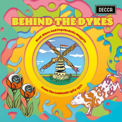 VARIOUS ARTISTS - BEHIND THE DYKES - BEAT, BLUES AND PSYCHEDELIC NUGGETS FROM THE LOWLANDS 1964 - 1972
