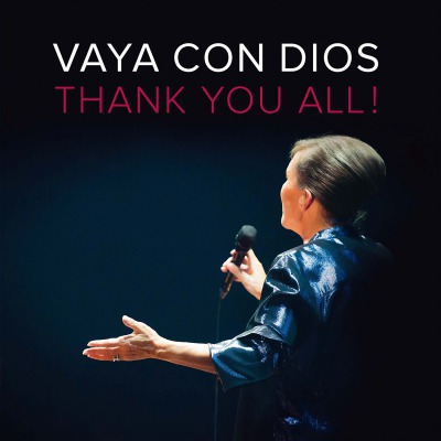 VAYA CON DIOS - THANK YOU ALL!