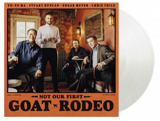 YO-YO MA, STUART DUNCAN, EDGAR MEYER AND CHRIS THILE - NOT OUR FIRST GOAT RODEO
