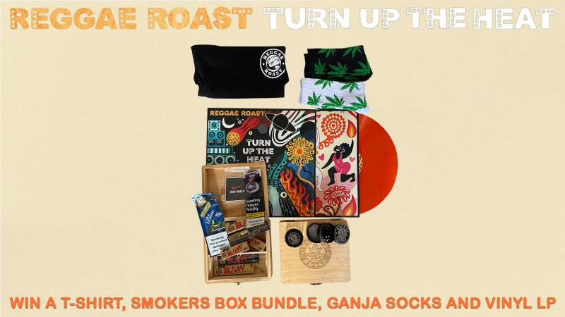 WIN A REGGAE ROAST PACKAGE