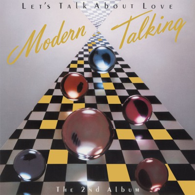 MODERN TALKING - LET'S TALK ABOUT LOVE (THE 2ND ALBUM)