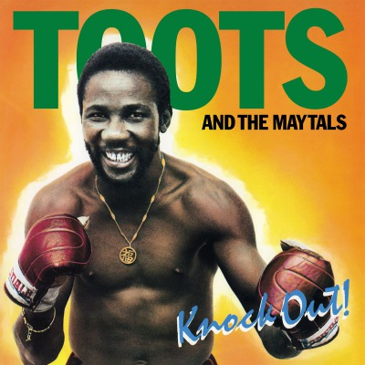 TOOTS & THE MAYTALS - KNOCK OUT!
